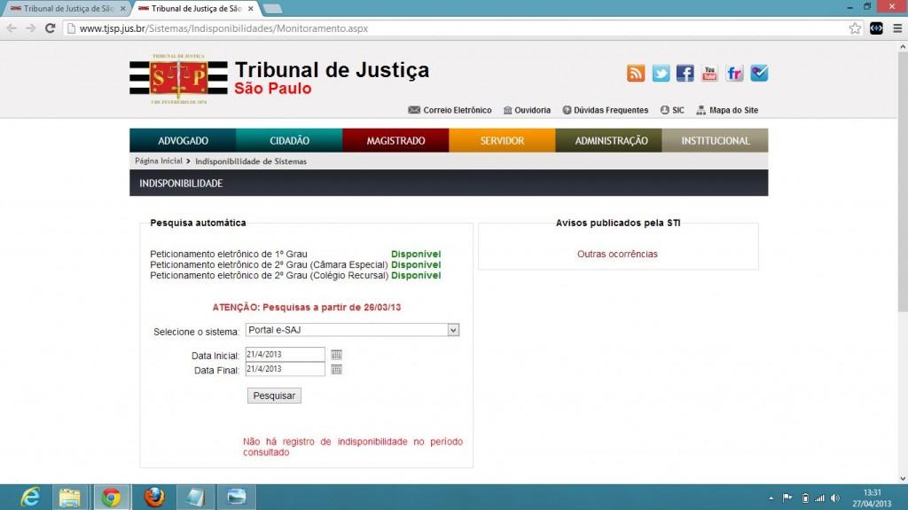Tela capturada do sítio do TJ/SP na internet em 27/04/2013 - e-SAJ não certifica indisponibilidade