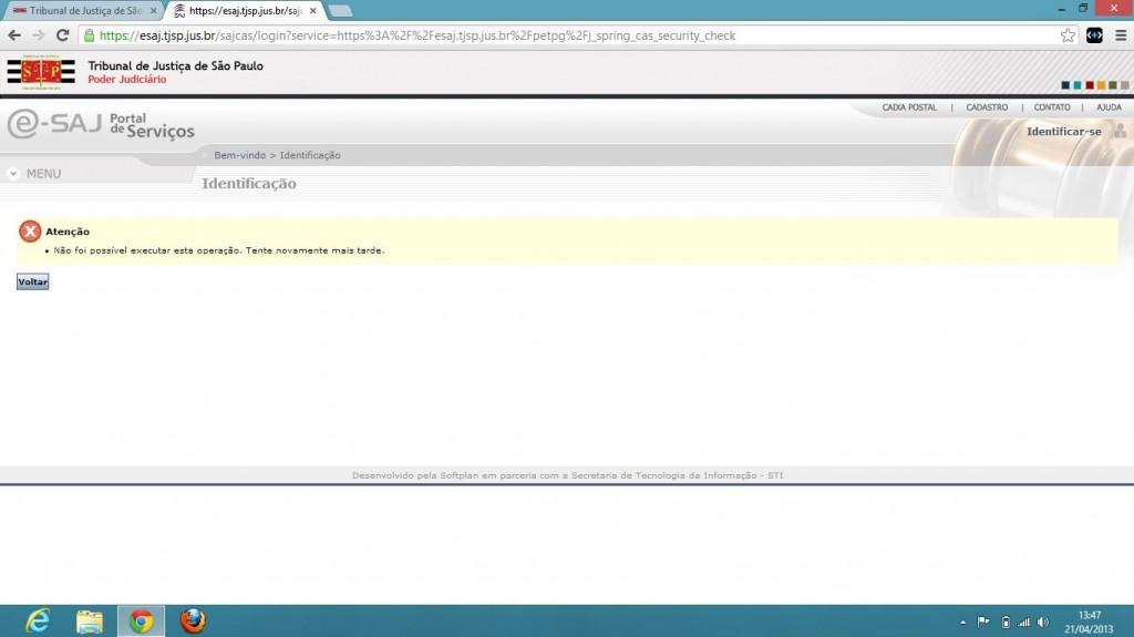 Tela capturada do sítio do TJ/SP na internet em 24/04/2013 - indisponibilidade do Portal e-saj