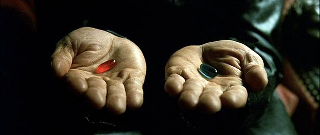 A escolha: tomando a pílula azul, Neo permanecerá em estado de ignorância, escravizado, vivendo no mundo irreal. Tomando a vermelha, despertará do sono e enfrentará a realidade.